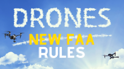 Understand New FAA Drone Rules